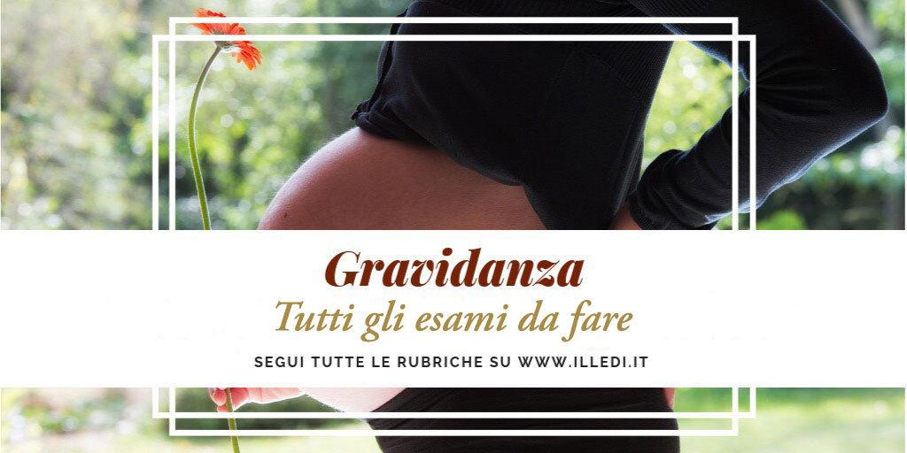 illedi_gravidanza_tutti_gli_esami_da_fare_in_gravidanza
